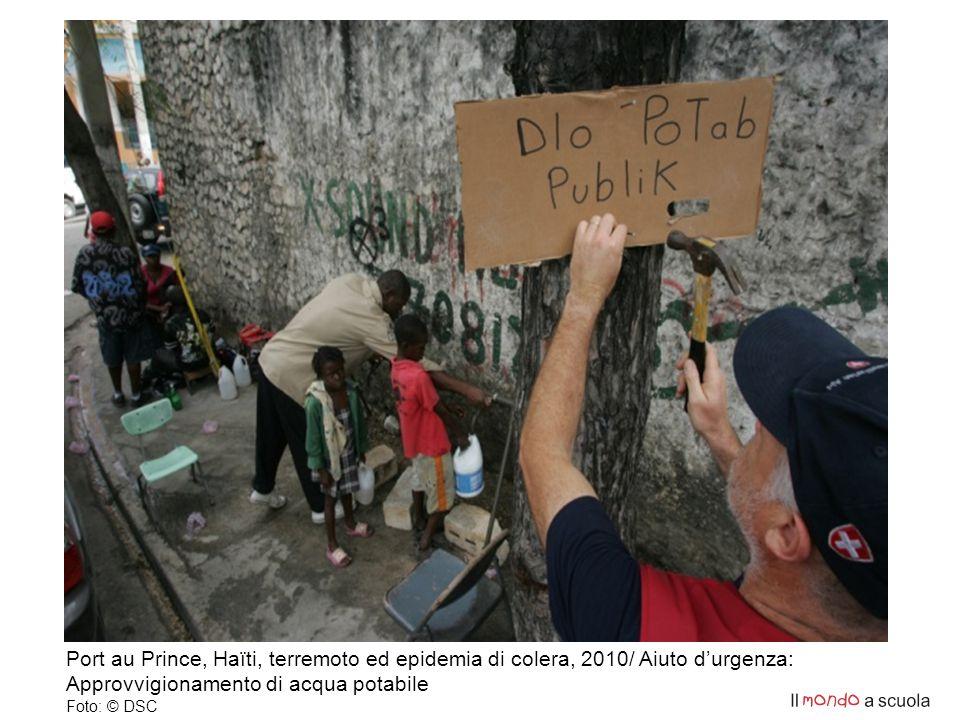 Port au Prince, Haïti, terremoto ed epidemia di colera, 2010/ Aiuto d'urgenza: Approvvigionamento di acqua potabile Foto: © DSC