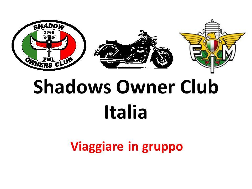 Shadows Owner Club Italia Viaggiare in gruppo