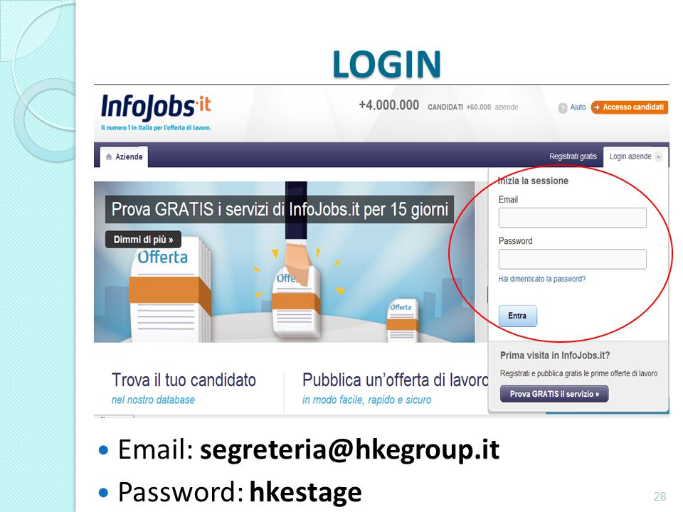 LOGIN 28 Email: segreteria@hkegroup.it Password: hkestage