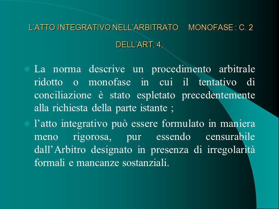 L'ATTO INTEGRATIVO NELL'ARBITRATO MONOFASE : C. 2 DELL'ART.