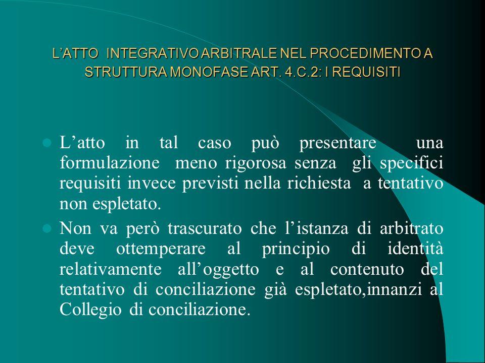 L'ATTO INTEGRATIVO ARBITRALE NEL PROCEDIMENTO A STRUTTURA MONOFASE ART.