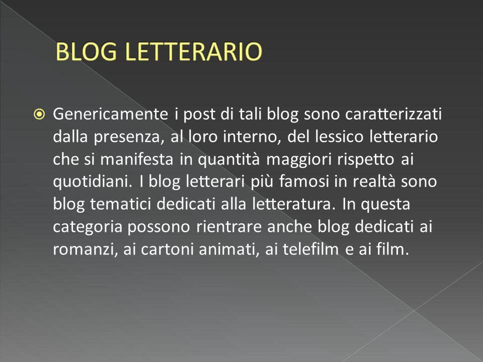  Genericamente i post di tali blog sono caratterizzati dalla presenza, al loro interno, del lessico letterario che si manifesta in quantità maggiori rispetto ai quotidiani.