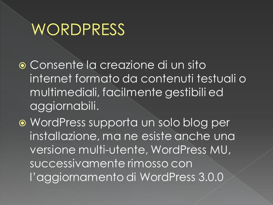 Consente la creazione di un sito internet formato da contenuti testuali o multimediali, facilmente gestibili ed aggiornabili.