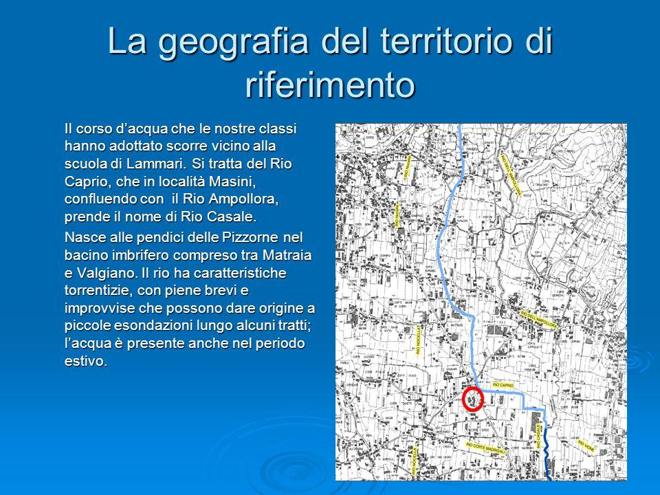 La geografia del territorio di riferimento Il corso d'acqua che le nostre classi hanno adottato scorre vicino alla scuola di Lammari. Si tratta del Ri