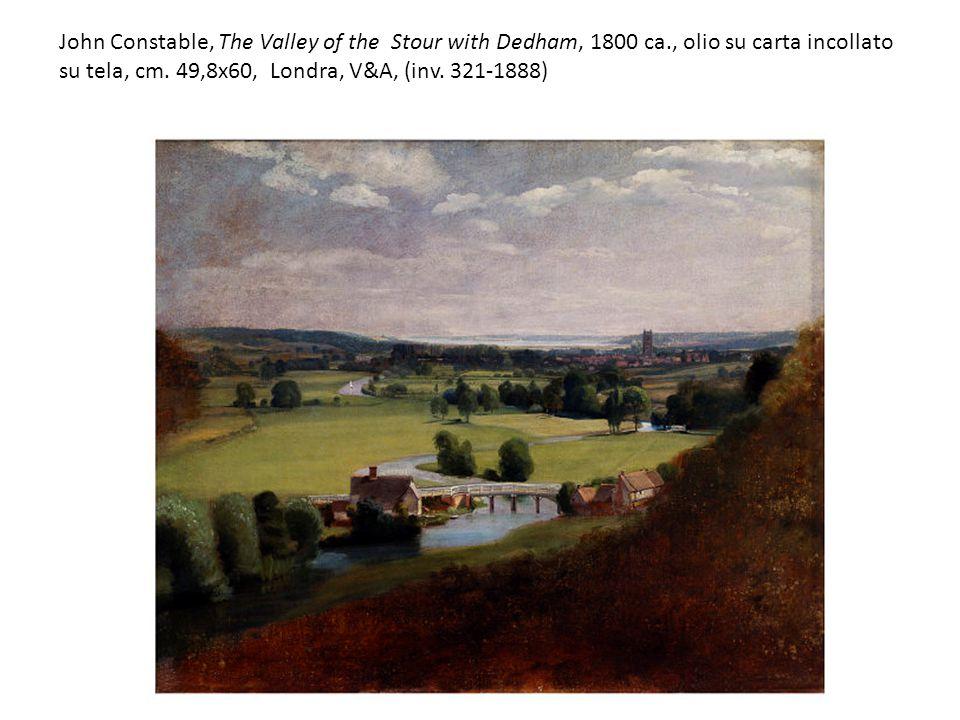 John Constable, The Valley of the Stour with Dedham, 1800 ca., olio su carta incollato su tela, cm. 49,8x60, Londra, V&A, (inv. 321-1888)