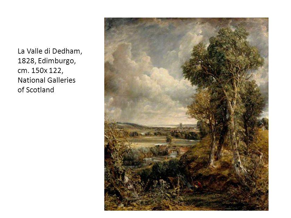 La Valle di Dedham, 1828, Edimburgo, cm. 150x 122, National Galleries of Scotland