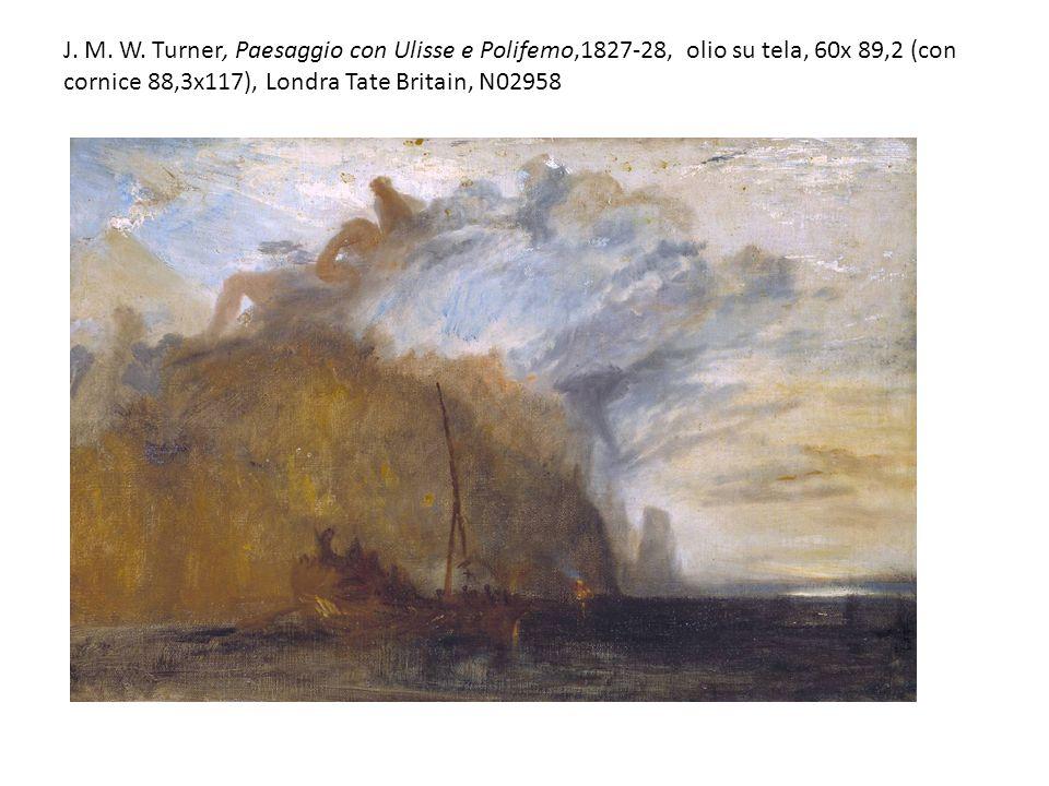 J. M. W. Turner, Paesaggio con Ulisse e Polifemo,1827-28, olio su tela, 60x 89,2 (con cornice 88,3x117), Londra Tate Britain, N02958