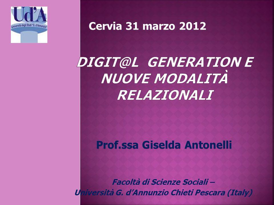 Cervia 31 marzo 2012 Prof.ssa Giselda Antonelli Facoltà di Scienze Sociali – Università G.