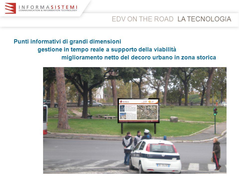 EDV ON THE ROADLA TECNOLOGIA Punti informativi a supporto del Turismo e valorizzazione beni culturali