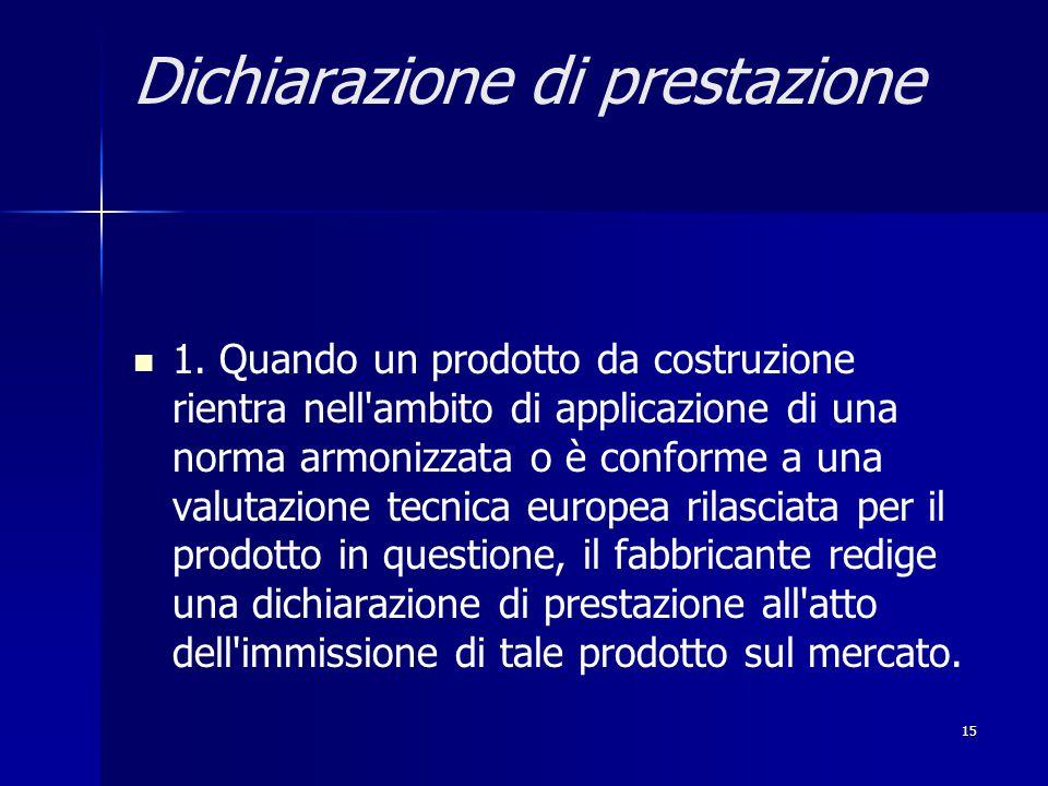 15 Dichiarazione di prestazione 1.