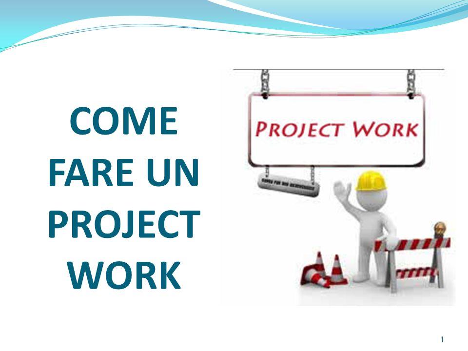 INDICE  Preparare un Project Work. Regole del gioco.