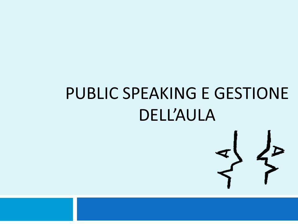 PUBLIC SPEAKING E GESTIONE DELL'AULA 1