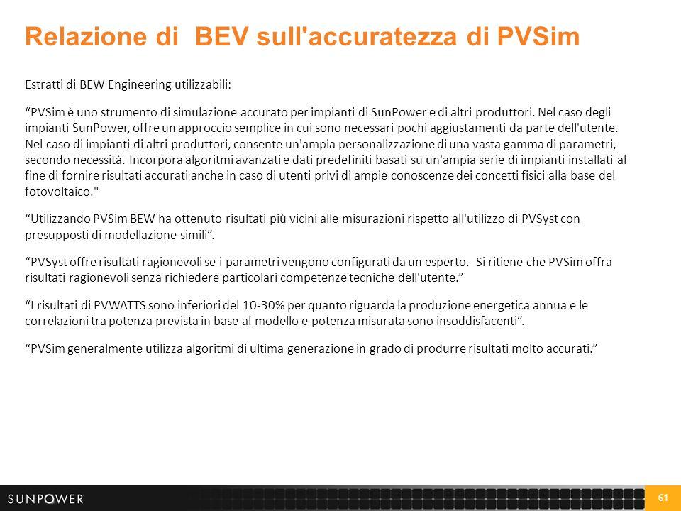 """61 Estratti di BEW Engineering utilizzabili: """"PVSim è uno strumento di simulazione accurato per impianti di SunPower e di altri produttori. Nel caso d"""