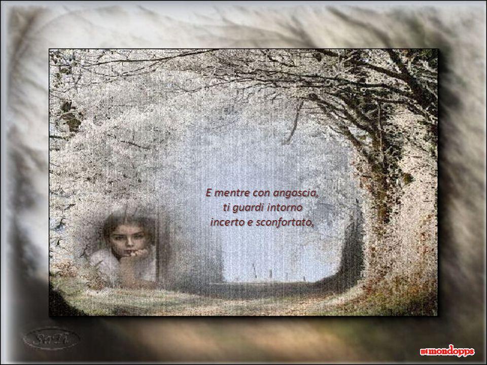 Quando si appoggerà sulla tua spalla senza giudicare i tuoi errori, pur senza giustificarli...