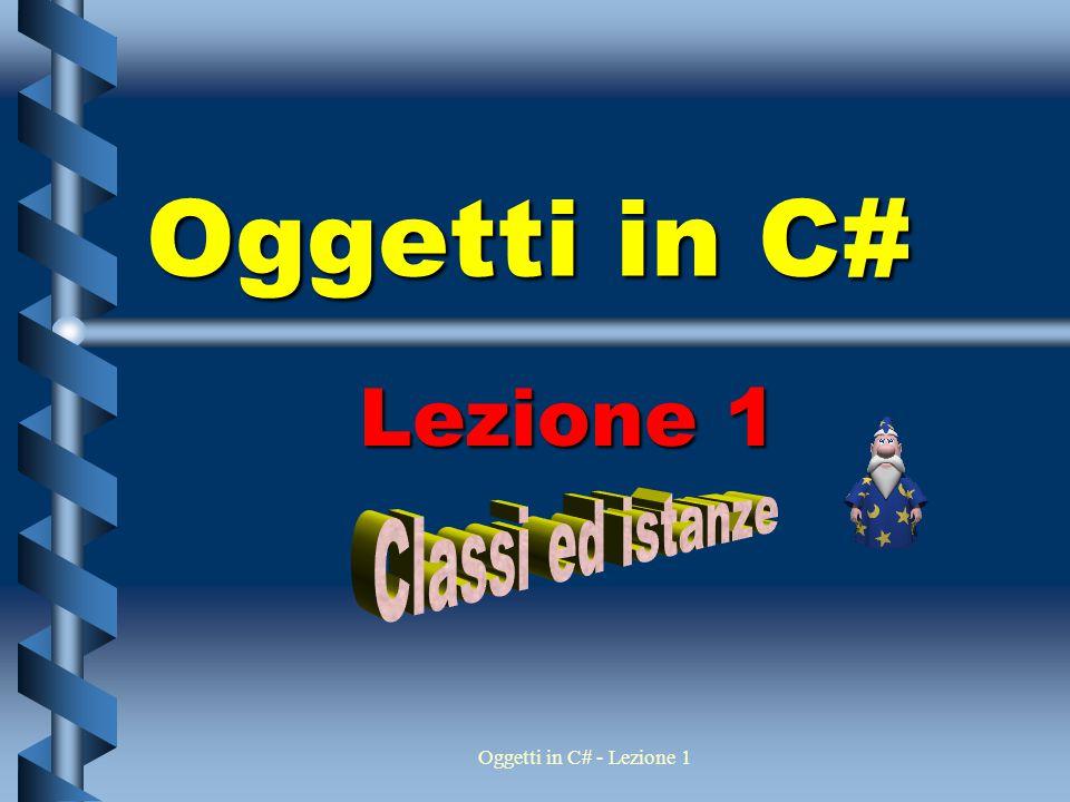2 Oggetti in C# - Lezione 1 L ' idea degli oggetti Una classe è una categoria di cose o di soggetti Per esempio Automobile, Cane o Persona Una classe è un tipo base da cui dichiarare elementi Per esempio Rex, Pluto e Lassie sono tutti elementi di Cane