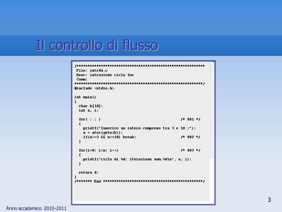 Anno accademico 2010-2011 Il controllo di flusso 3