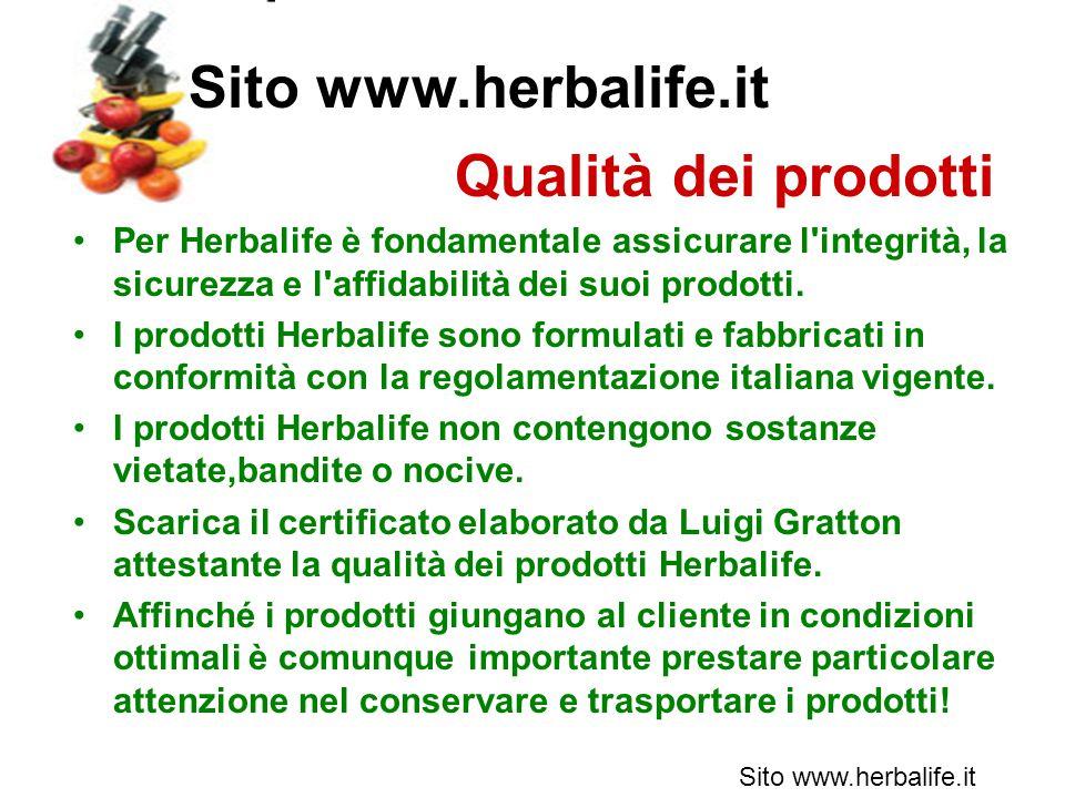 Per Herbalife è fondamentale assicurare l integrità, la sicurezza e l affidabilità dei suoi prodotti.