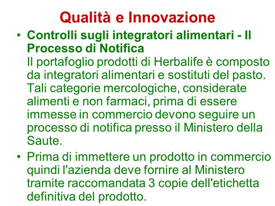 Qualità e Innovazione Controlli sugli integratori alimentari - Il Processo di Notifica Il portafoglio prodotti di Herbalife è composto da integratori alimentari e sostituti del pasto.