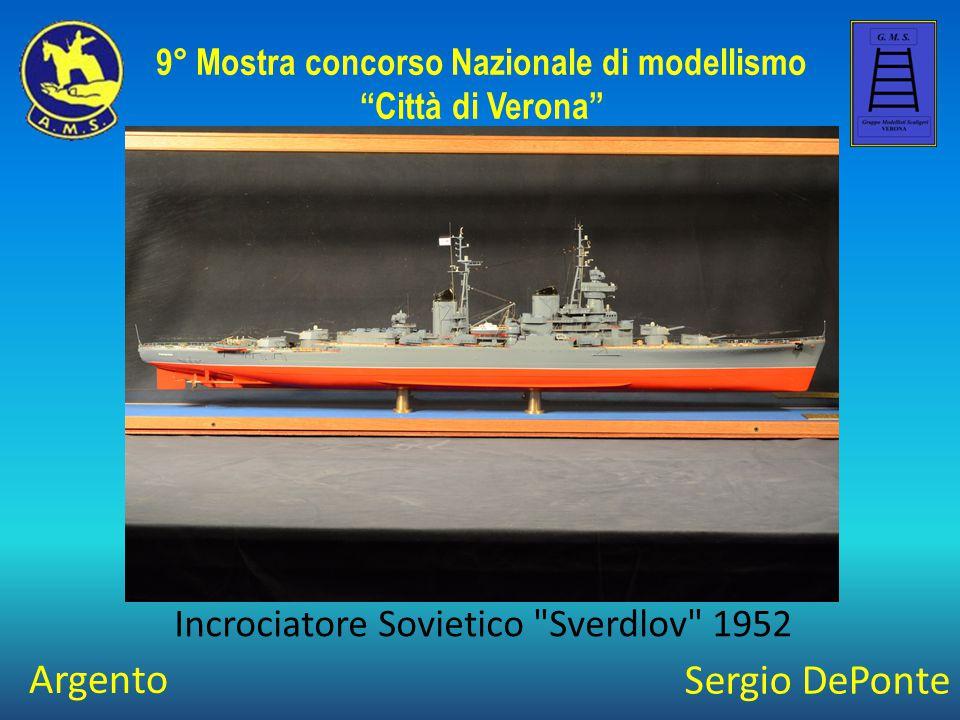 Sergio DePonte Incrociatore Sovietico Sverdlov 1952 9° Mostra concorso Nazionale di modellismo Città di Verona Argento