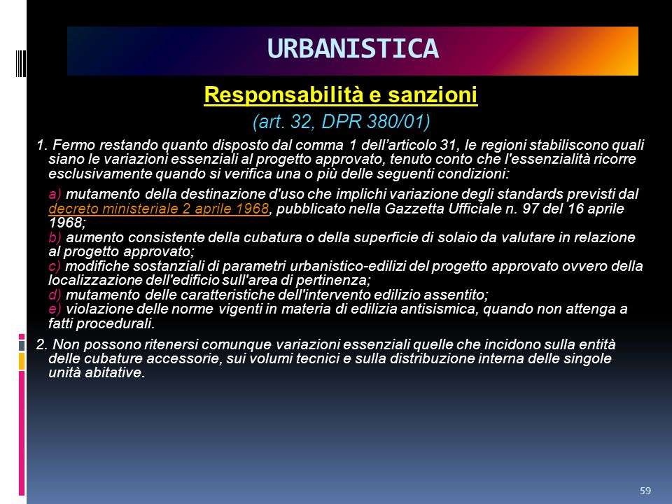 Responsabilità e sanzioni (art.32, DPR 380/01) 1.