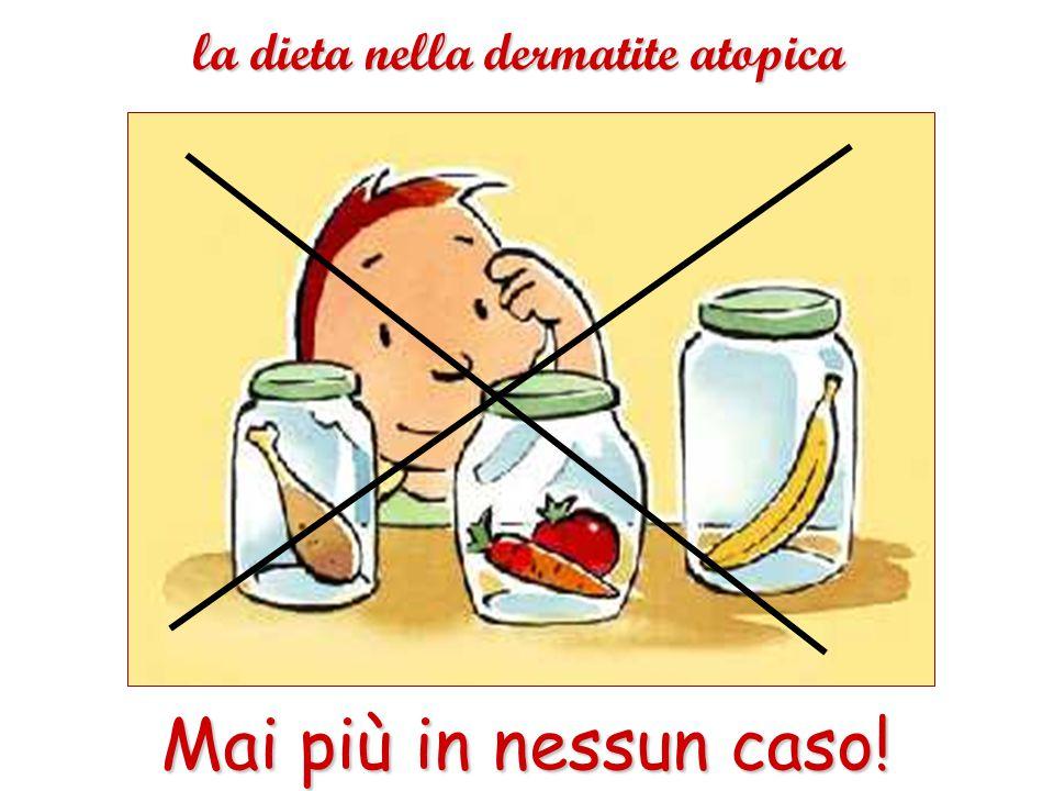 la dieta nella dermatite atopica Mai più in nessun caso!