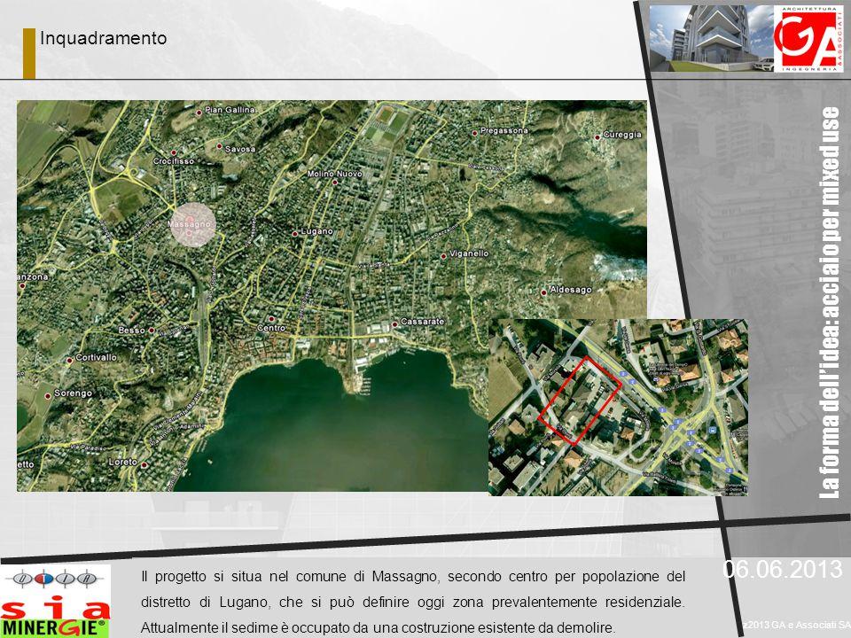 06.06.2013 z2013 GA e Associati SA Il progetto si situa nel comune di Massagno, secondo centro per popolazione del distretto di Lugano, che si può definire oggi zona prevalentemente residenziale.