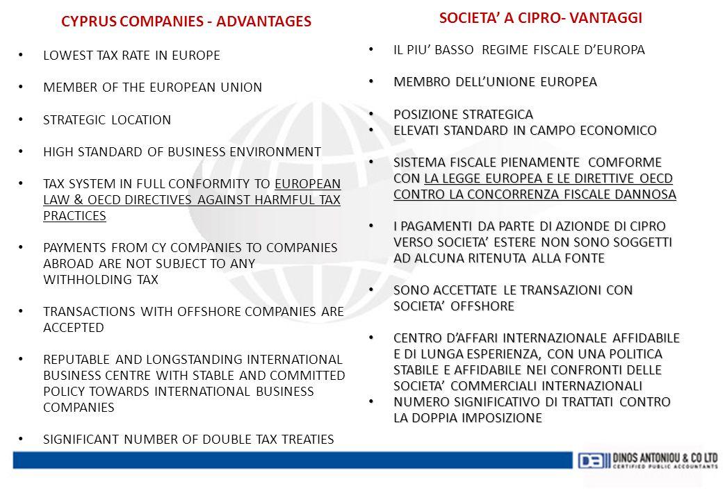 SOCIETA' DI TRADING A CIPRO CYPRUS COMPANY AS A TRADING COMPANY SOCIETA' DI EXPORT EXPORT COMPANY SOCIETA' DI TRADING A CIPRO CYPRUS TRADING COMPANY SOCIETA' DI IMPORT/ IMPORT COMPANY I PROFITTI SONO TRASFERITI A CIPRO E TASSATI AL 10% LA SOLIDITA' E' IMPORTANTE PROFIT IS TRANSFERRED TO CYPRUS AND TAXED AT 10% SUBSTANCE IS IMPORTANT