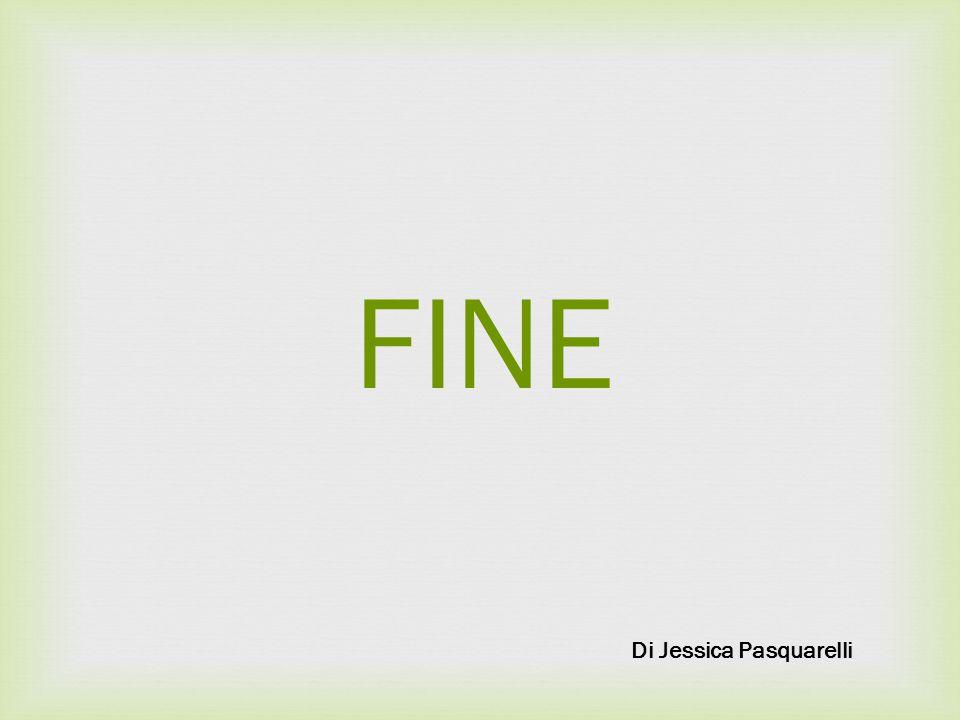 FINE Di Jessica Pasquarelli
