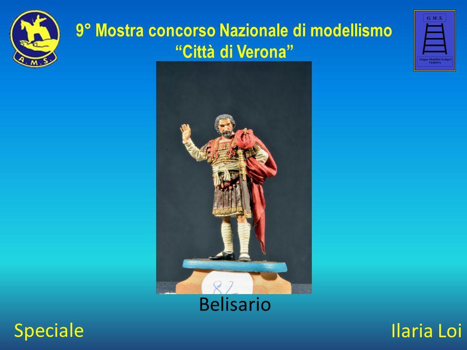"""Ilaria Loi Belisario 9° Mostra concorso Nazionale di modellismo """"Città di Verona"""" Speciale"""
