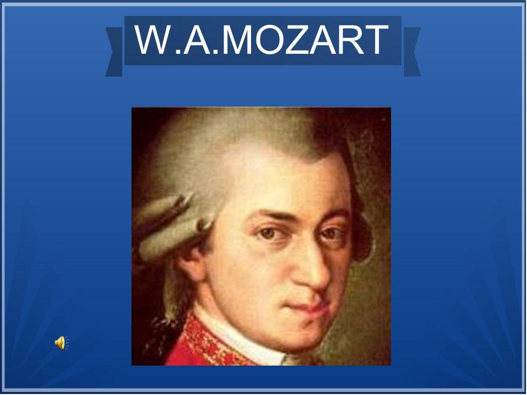 Nato nel 1756, figlio del violinista Leopold e di Anna Maria Pertl, mostra fin da piccolo un gran interesse per la musica, come la sorella Anna.