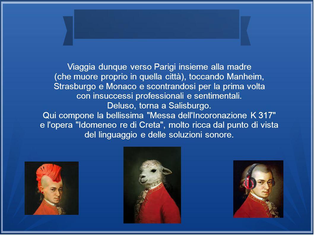 L ultimo decennio della sua breve esistenza è per Mozart il più fecondo e foriero di immensi capolavori.