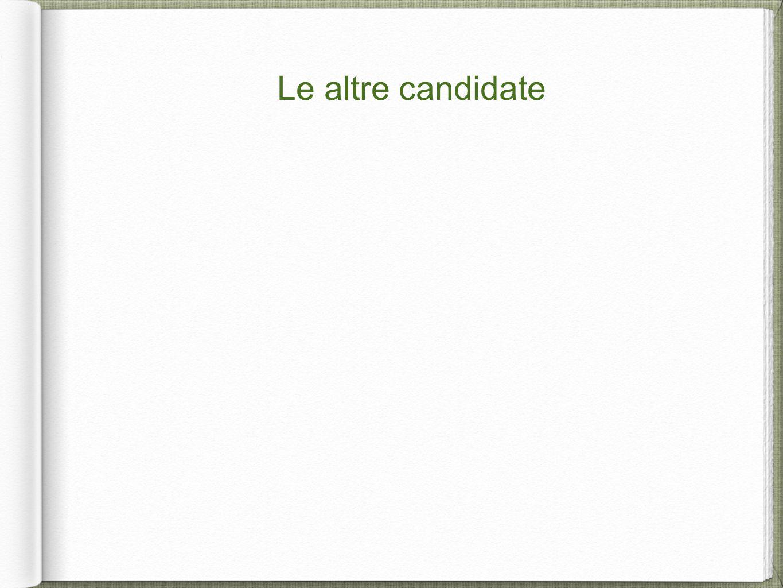 Le altre candidate