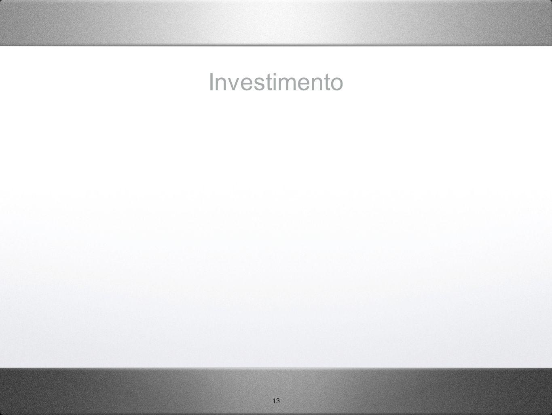 13 Investimento