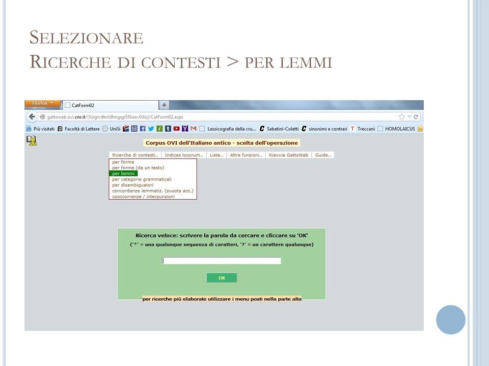 S ELEZIONARE R ICERCHE DI CONTESTI > PER LEMMI