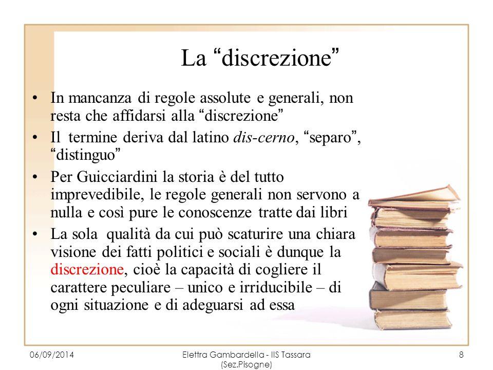"""La """"discrezione"""" In mancanza di regole assolute e generali, non resta che affidarsi alla """"discrezione"""" Il termine deriva dal latino dis-cerno, """"separo"""