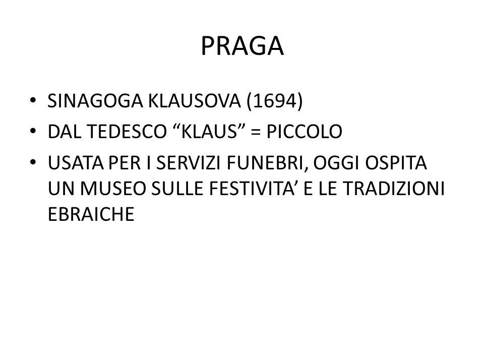 """PRAGA SINAGOGA KLAUSOVA (1694) DAL TEDESCO """"KLAUS"""" = PICCOLO USATA PER I SERVIZI FUNEBRI, OGGI OSPITA UN MUSEO SULLE FESTIVITA' E LE TRADIZIONI EBRAIC"""