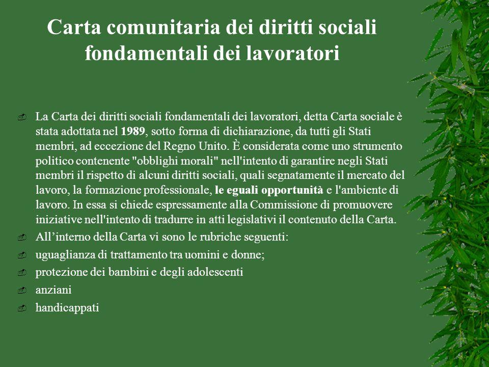 Carta comunitaria dei diritti sociali fondamentali dei lavoratori  La Carta dei diritti sociali fondamentali dei lavoratori, detta Carta sociale è st