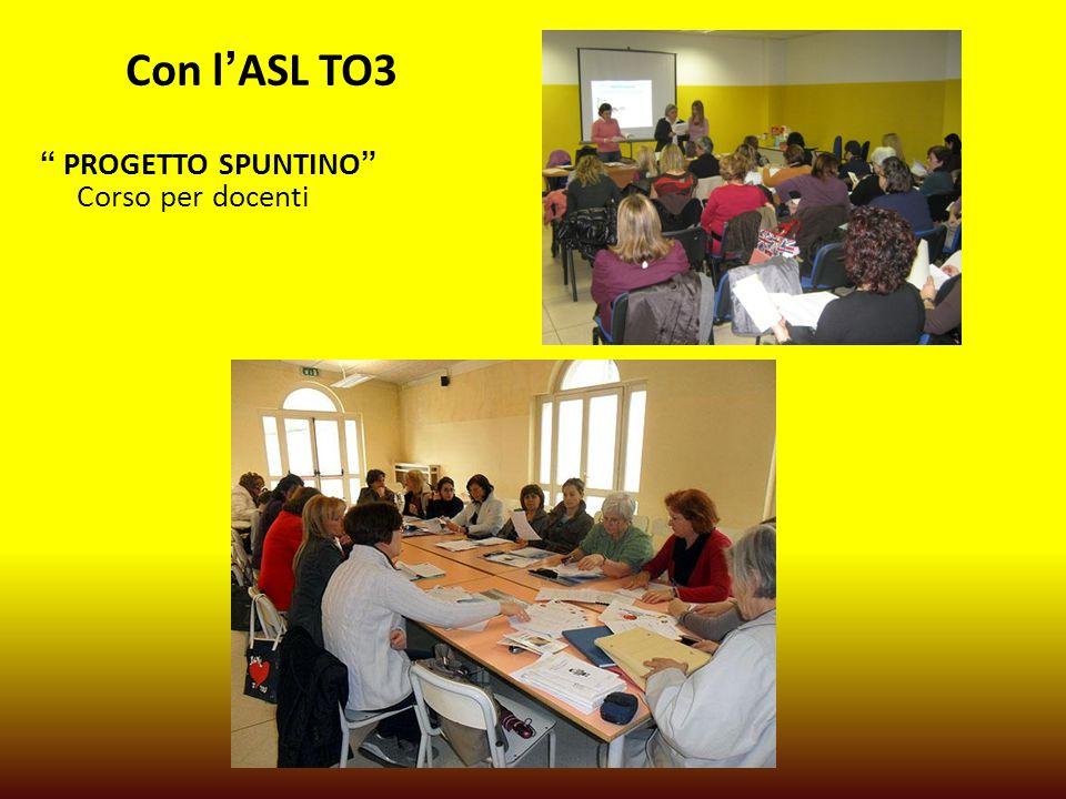 Con l'ASL TO3 PROGETTO SPUNTINO Corso per docenti