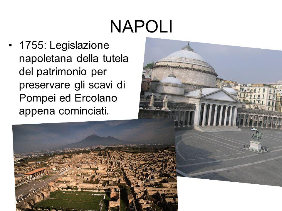 NAPOLI 1755: Legislazione napoletana della tutela del patrimonio per preservare gli scavi di Pompei ed Ercolano appena cominciati.