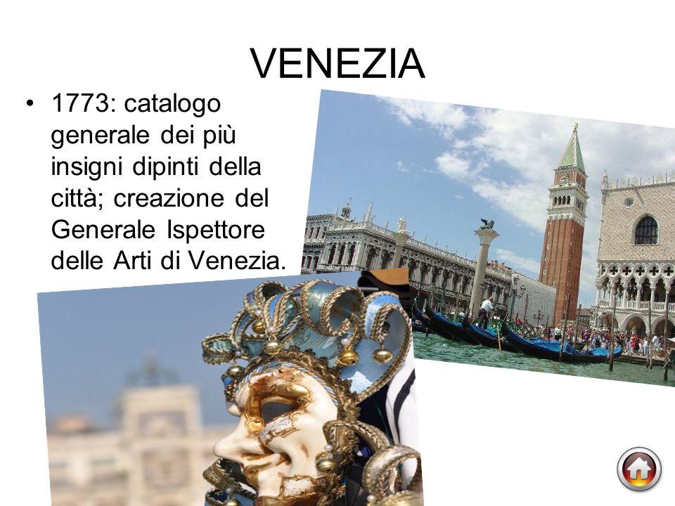 VENEZIA 1773: catalogo generale dei più insigni dipinti della città; creazione del Generale Ispettore delle Arti di Venezia.