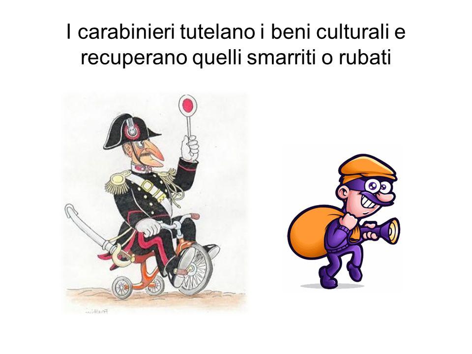 I carabinieri tutelano i beni culturali e recuperano quelli smarriti o rubati