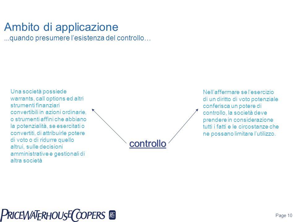 Page 10 Ambito di applicazione...quando presumere l'esistenza del controllo… controllo Nell'affermare se l'esercizio di un diritto di voto potenziale