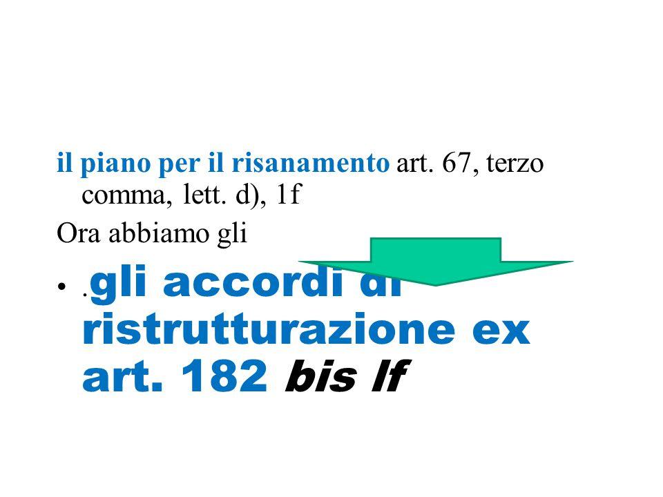 il piano per il risanamento art. 67, terzo comma, lett.