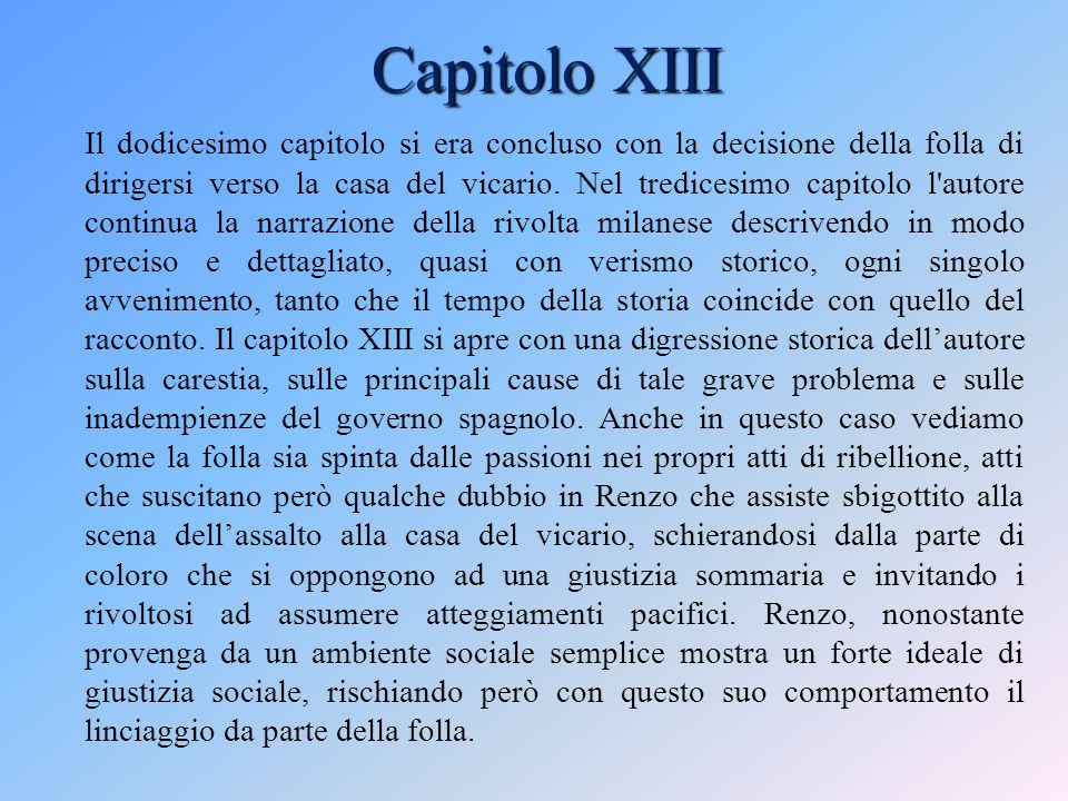 Capitolo XIII Il dodicesimo capitolo si era concluso con la decisione della folla di dirigersi verso la casa del vicario.