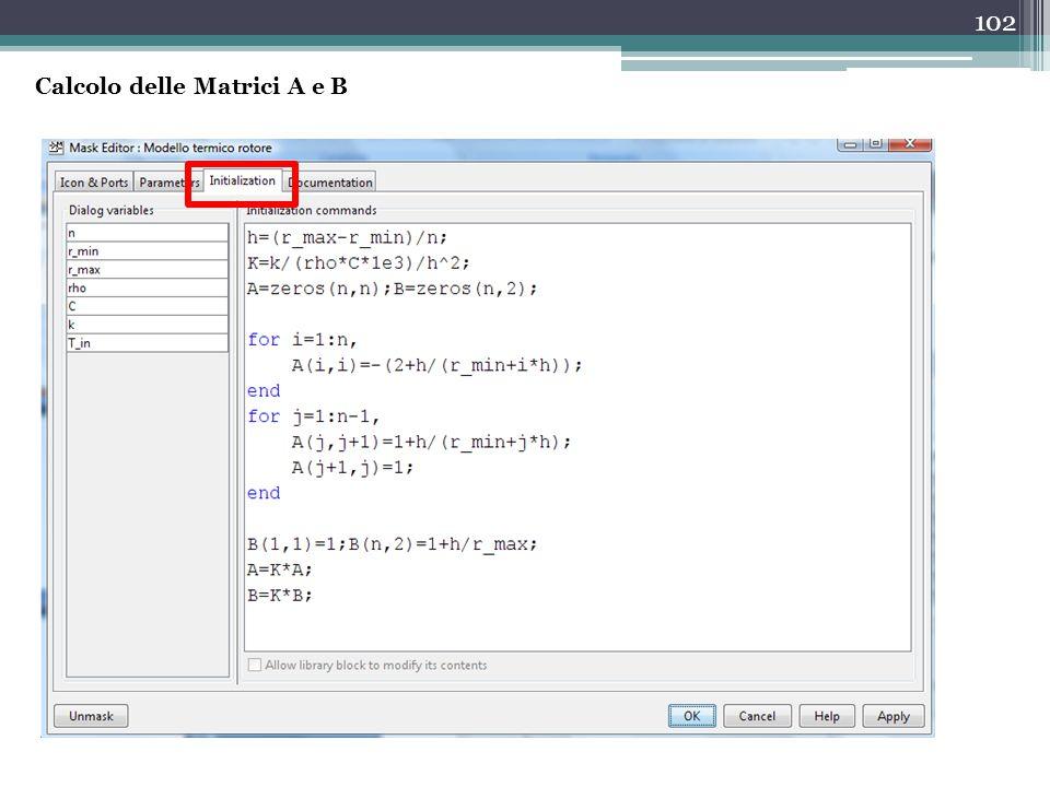 102 Calcolo delle Matrici A e B