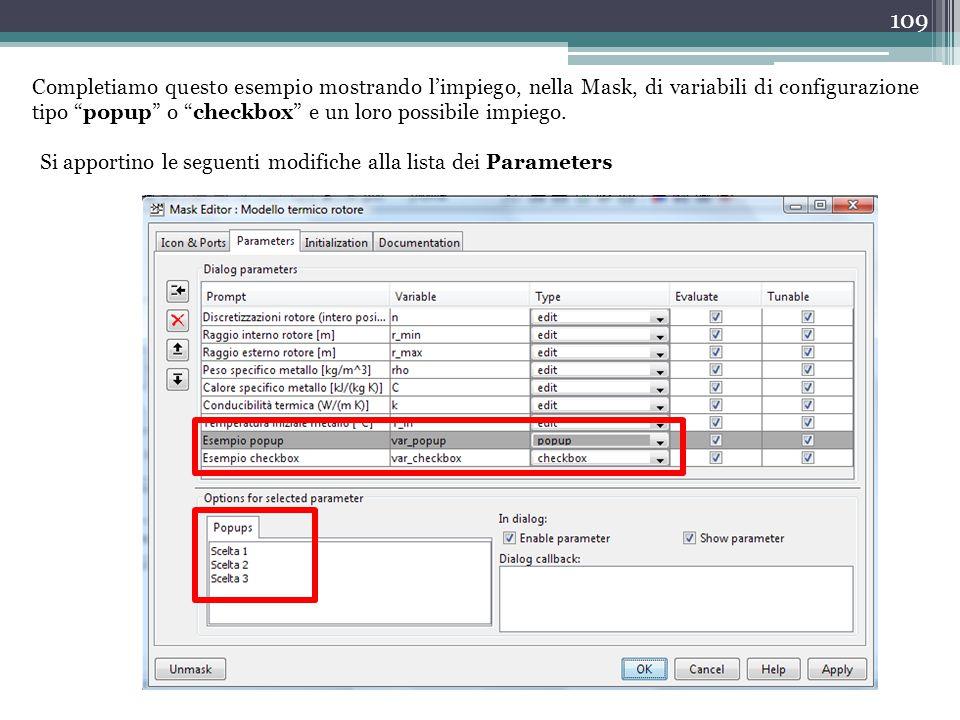 """109 Completiamo questo esempio mostrando l'impiego, nella Mask, di variabili di configurazione tipo """"popup"""" o """"checkbox"""" e un loro possibile impiego."""