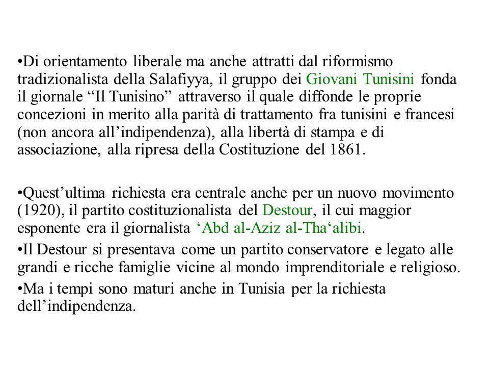 Di orientamento liberale ma anche attratti dal riformismo tradizionalista della Salafiyya, il gruppo dei Giovani Tunisini fonda il giornale Il Tunisino attraverso il quale diffonde le proprie concezioni in merito alla parità di trattamento fra tunisini e francesi (non ancora all'indipendenza), alla libertà di stampa e di associazione, alla ripresa della Costituzione del 1861.