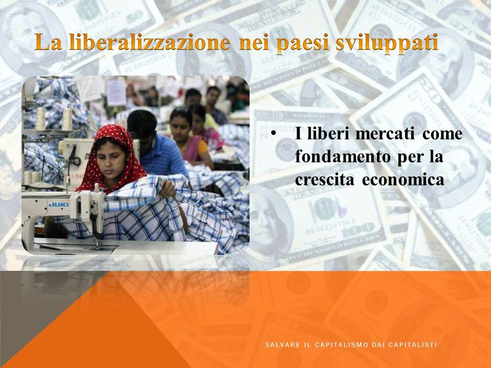 I liberi mercati come fondamento per la crescita economica