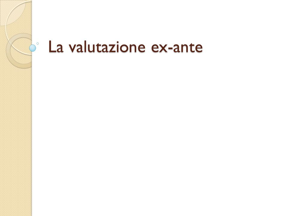 Tipi di valutazione ex-post 1.