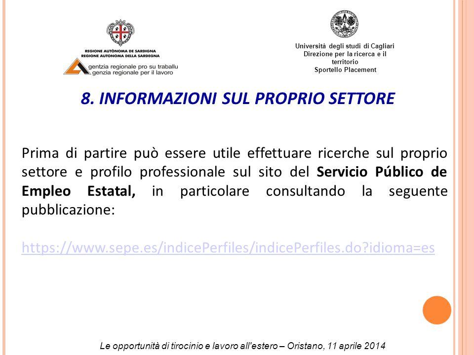 Università degli studi di Cagliari Direzione per la ricerca e il territorio Sportello Placement 8.